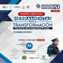 """Congreso Nacional de Seguridad """"Herramientas para la transformación del Sector de la Vigilancia y Seguridad Privada"""""""