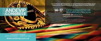 XXVI CONGRESO DE SEGURIDAD PRIVADA - ORGANIZADO POR ANDEVIP - CIUDAD DE MÉXICO -